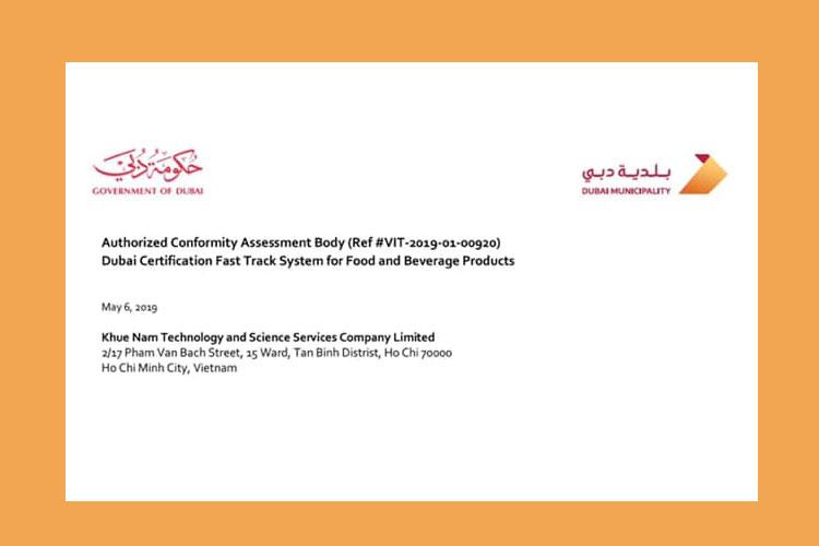 Khuê Nam nhận được chứng nhận là công ty kiểm nghiệm xuất khẩu sang Dubai